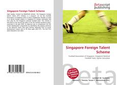 Bookcover of Singapore Foreign Talent Scheme