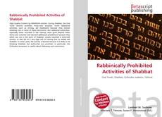 Copertina di Rabbinically Prohibited Activities of Shabbat