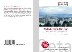 Bookcover of Vadakkechira, Thrissur