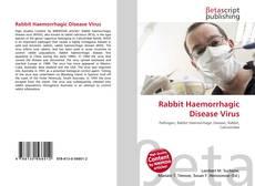 Bookcover of Rabbit Haemorrhagic Disease Virus