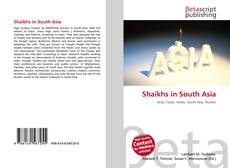 Bookcover of Shaikhs in South Asia