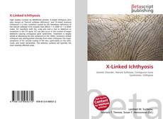 Bookcover of X-Linked Ichthyosis
