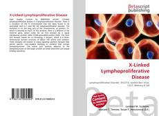 Bookcover of X-Linked Lymphoproliferative Disease