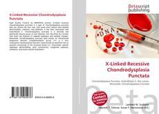 Bookcover of X-Linked Recessive Chondrodysplasia Punctata