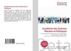 Bookcover of Académie des Sciences Morales et Politiques