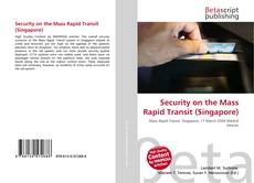 Copertina di Security on the Mass Rapid Transit (Singapore)