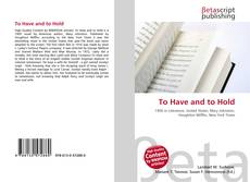 Capa do livro de To Have and to Hold