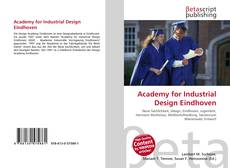 Bookcover of Academy for Industrial Design Eindhoven