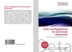 Couverture de Rules and Regulations for God-heads (Ayyavazhi)
