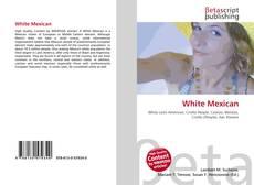 Copertina di White Mexican