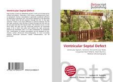 Bookcover of Ventricular Septal Defect