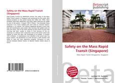 Copertina di Safety on the Mass Rapid Transit (Singapore)