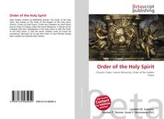 Bookcover of Order of the Holy Spirit
