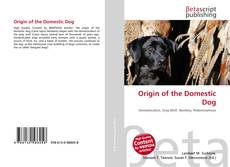 Couverture de Origin of the Domestic Dog