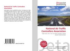 Bookcover of National Air Traffic Controllers Association