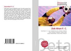 Bookcover of Zob Ahan F. C.