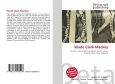 Обложка Wade Clark Mackey