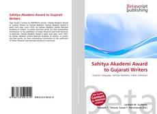 Bookcover of Sahitya Akademi Award to Gujarati Writers