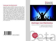 Copertina di Zoetrope Live Electronica