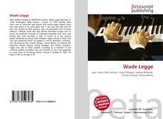 Wade Legge kitap kapağı