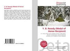 Y. B. Rowdy (Medal of Honor Recipient)的封面