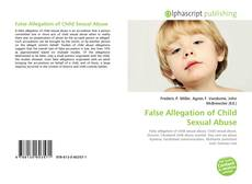 Bookcover of False Allegation of Child Sexual Abuse