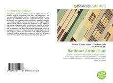 Borítókép a  Hardware Architecture - hoz
