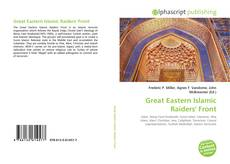 Bookcover of Great Eastern Islamic Raiders' Front