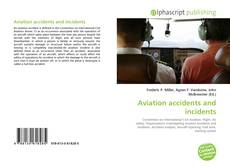 Обложка Aviation accidents and incidents