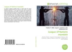 Bookcover of League of Nations mandate