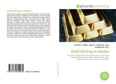 Couverture de Gold Mining in Alaska