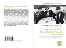 Capa do livro de Bureau of Alcohol, Tobacco, Firearms and Explosives
