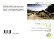 Bookcover of 2008 Guinean Coup D'état