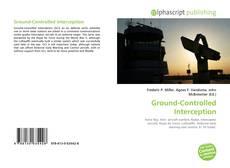 Couverture de Ground-Controlled Interception