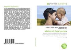 Bookcover of Maternal Deprivation