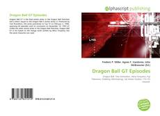 Bookcover of Dragon Ball GT Episodes