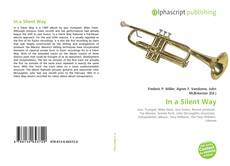Bookcover of In a Silent Way