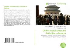 Bookcover of Chinese Revolutionary Activities in Malaya