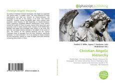 Bookcover of Christian Angelic Hierarchy