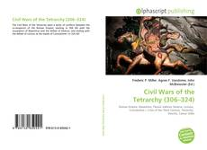 Bookcover of Civil Wars of the Tetrarchy (306–324)