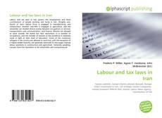 Bookcover of Labour and tax laws in Iran