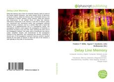 Bookcover of Delay Line Memory