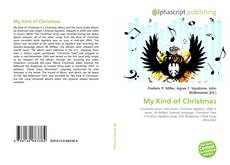 Bookcover of My Kind of Christmas