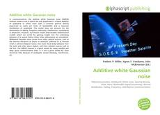 Bookcover of Additive white Gaussian noise