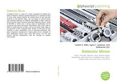 Bookcover of Dielectric Mirror