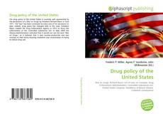 Bookcover of Drug policy of the United States