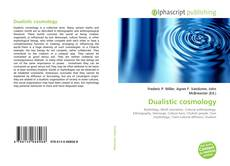Bookcover of Dualistic cosmology