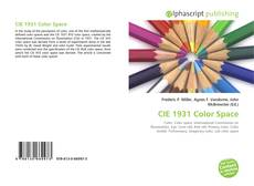 Bookcover of CIE 1931 Color Space