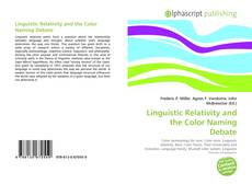 Bookcover of Linguistic Relativity and the Color Naming Debate