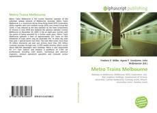 Portada del libro de Metro Trains Melbourne